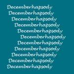 Decemberhapsody