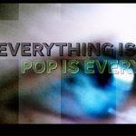 everythingispop